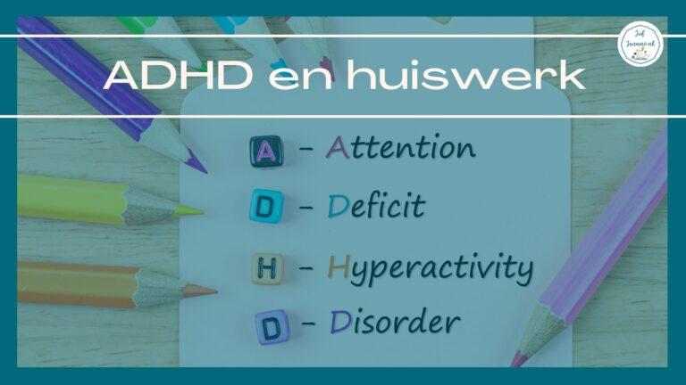ADHD en huiswerk